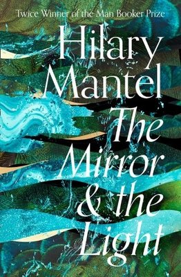 Cover of The Mirror and the Light book